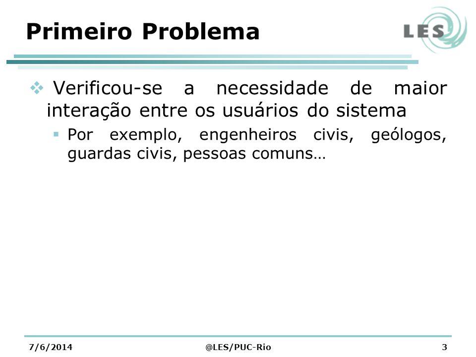 Solução Aplicação para colaboração através de dispositivos móveis 7/6/2014@LES/PUC-Rio4