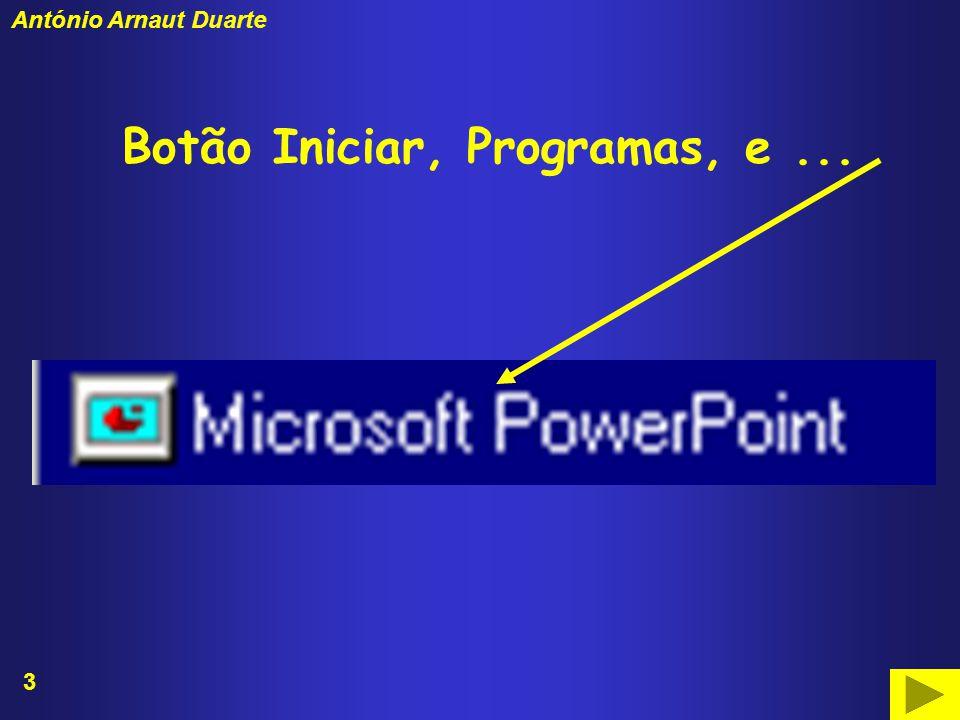 3 António Arnaut Duarte Botão Iniciar, Programas, e...