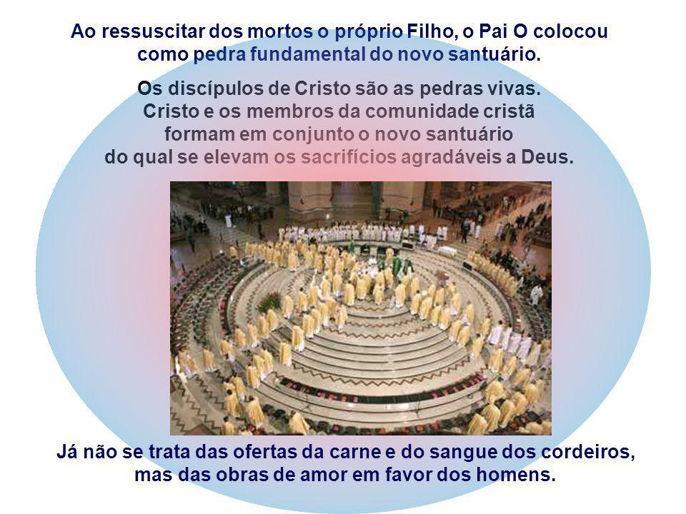 Mas Jesus quer mais: fala de um Novo Templo, que irá substituir o Templo de Jerusalém. O Templo representava, para os judeus, a residência de Deus, o