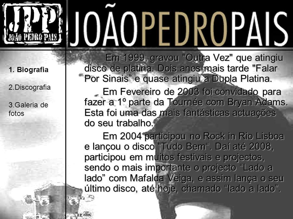 Em 1999, gravou Outra Vez que atingiu disco de platina.