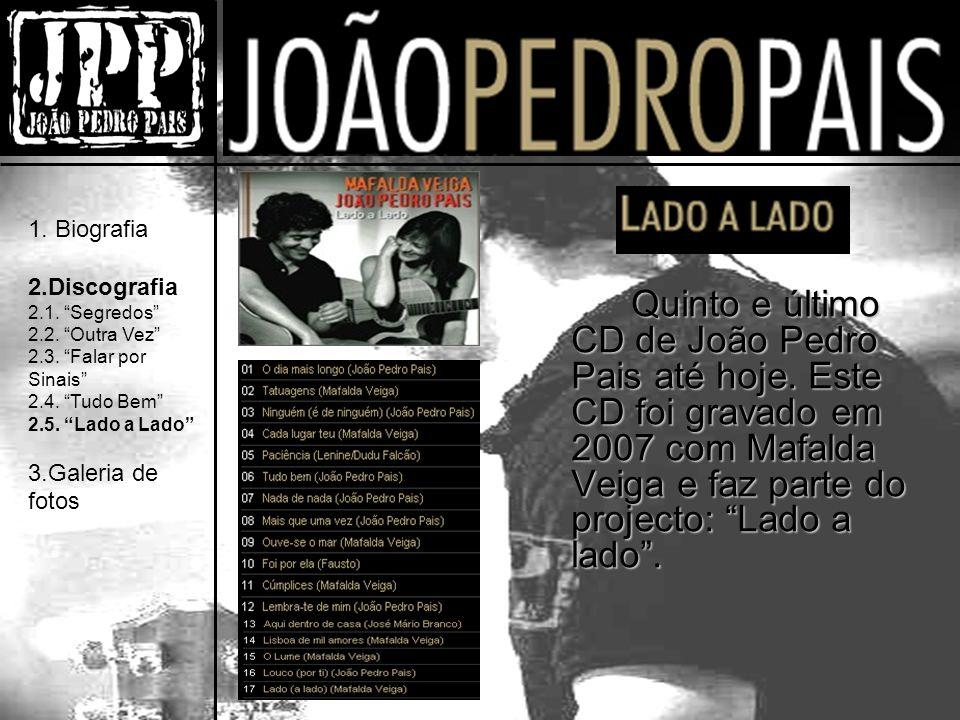 Quinto e último CD de João Pedro Pais até hoje.