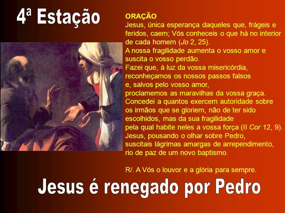 ORAÇÃO Jesus, única esperança daqueles que, frágeis e feridos, caem; Vós conheceis o que há no interior de cada homem (Jo 2, 25).