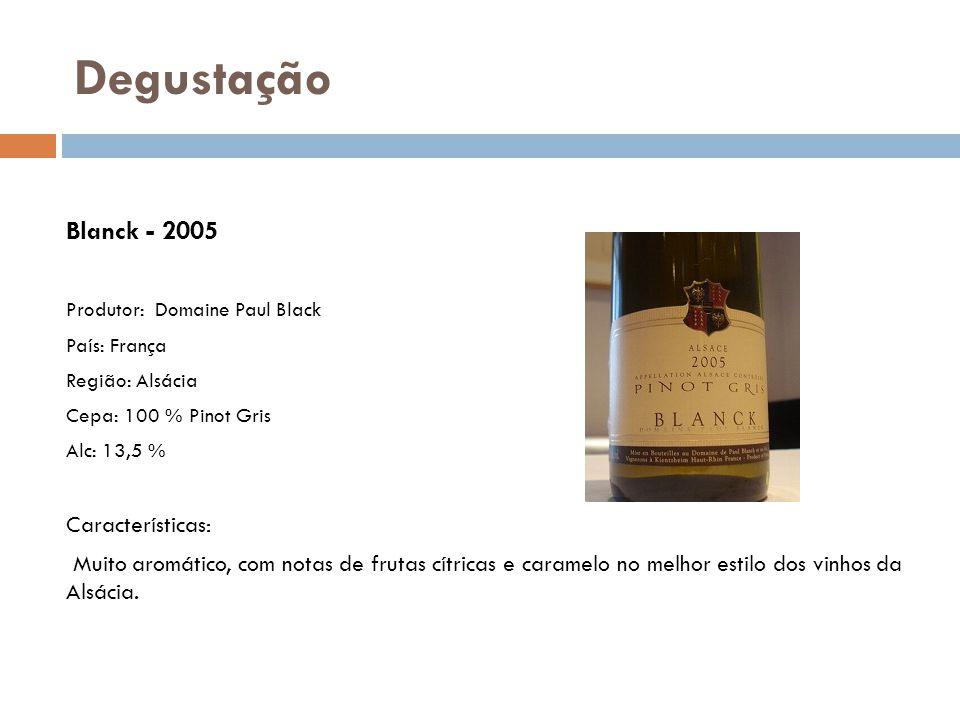 Blanck - 2005 Produtor: Domaine Paul Black País: França Região: Alsácia Cepa: 100 % Pinot Gris Alc: 13,5 % Características: Muito aromático, com notas