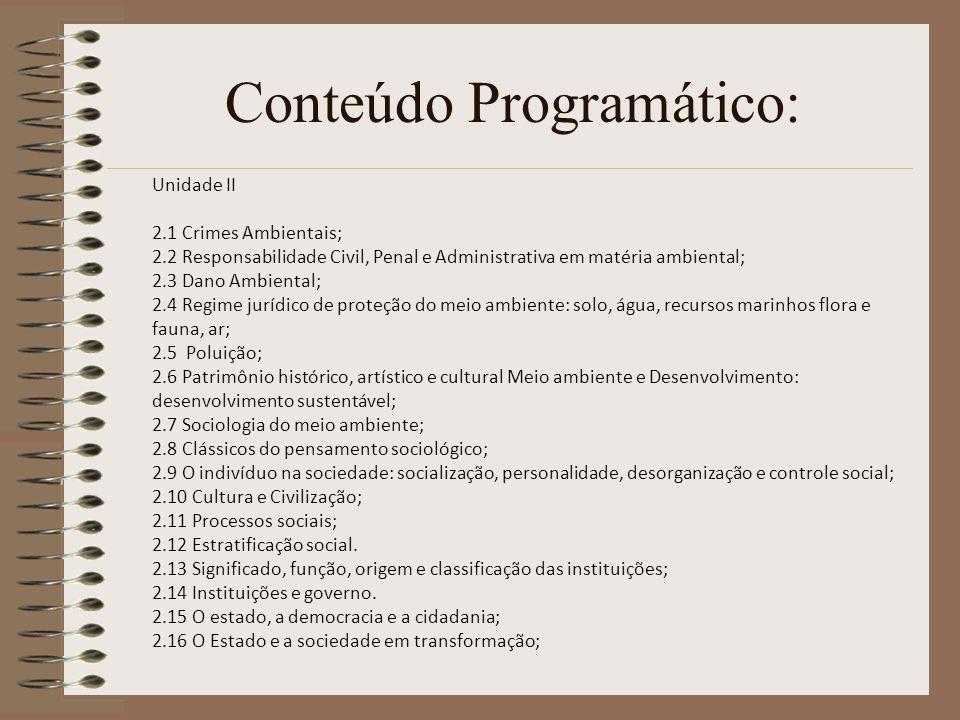 Bibliografia: BIBLIOGRAFIA BÁSICA FIORILLO, Celso Antônio.