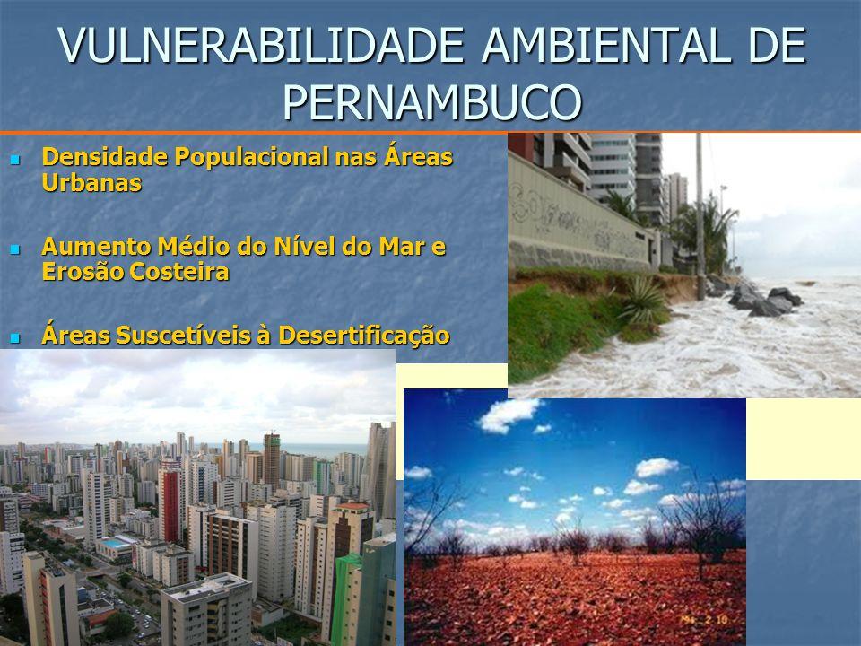 CRIAR E IMPLEMENTAR POLÍTICAS PÚBLICAS AMBIENTAIS PARA O ENFRENTAMENTO ÀS VULNERABILIDADES DE PERNAMBUCO POLÍTICA ESTADUAL DE MUDANÇAS CLIMÁTICAS POLÍTICA ESTADUAL DE COMBATE À DESERTIFICAÇÃO POLÍTICA ESTADUAL DE GERENCIAMENTO COSTEIRO POLÍTICA ESTADUAL DE RESÍDUOS SÓLIDOS POLÍTICA FLORESTAL DE PERNAMBUCO