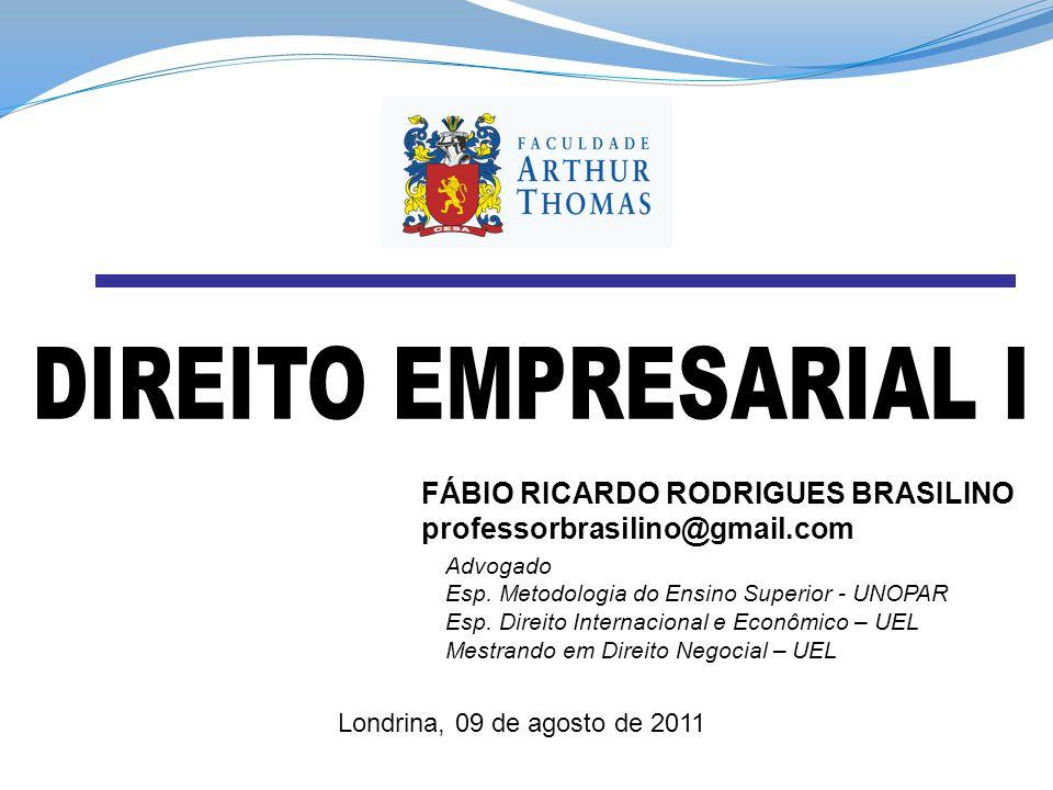 FÁBIO RICARDO RODRIGUES BRASILINO professorbrasilino@gmail.com Advogado Esp.