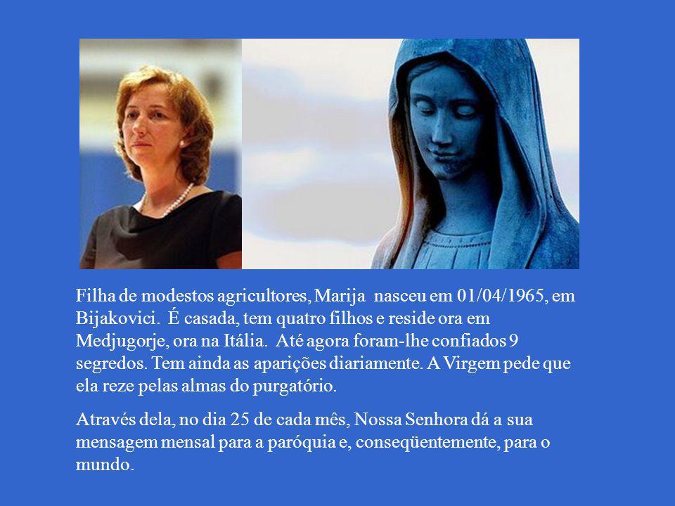 Todo dia 25 de cada mês Nossa Senhora dá uma mensagem à humanidade por meio da vidente Marija Pavlovic-Lunetti nos convidando à reconciliação com Deus...