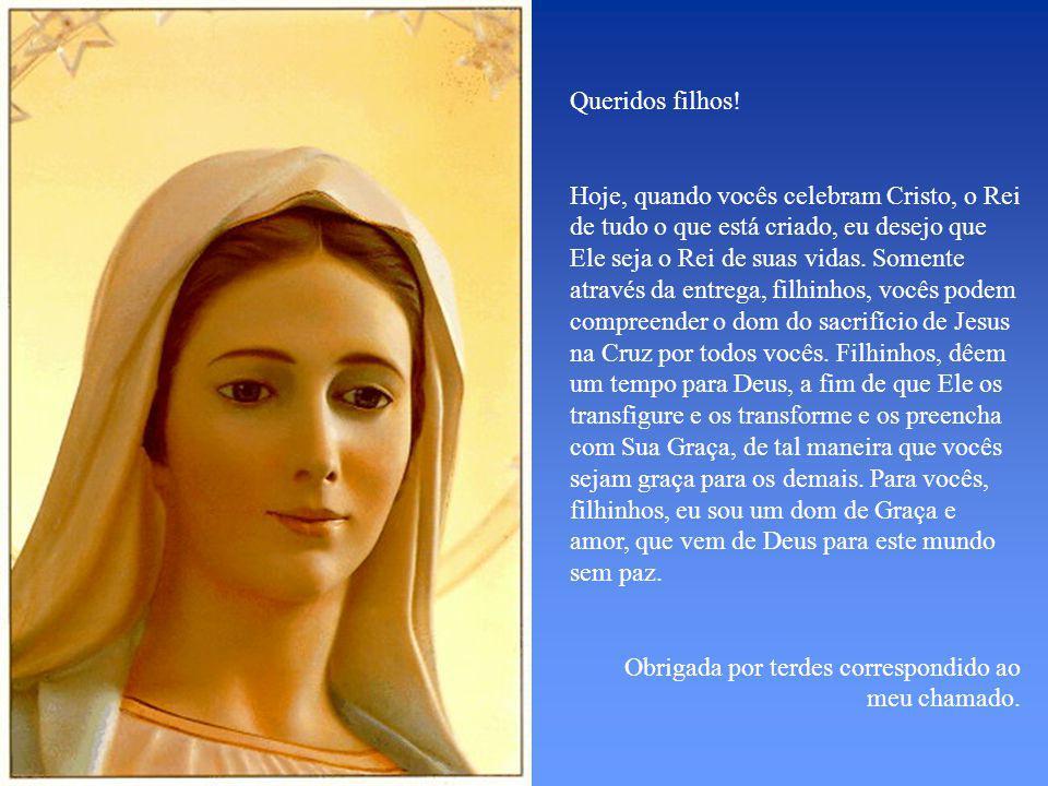 Mensagem de Nossa Senhora Rainha da Paz em 25 de novembro de 2007