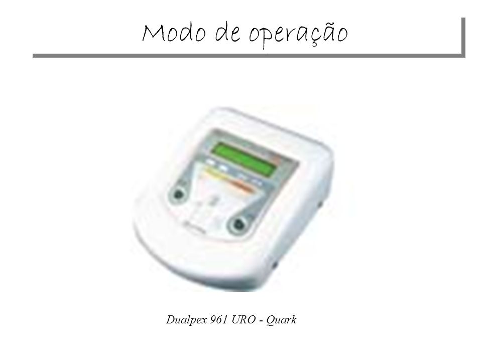 Modo de operação Dualpex 961 URO - Quark