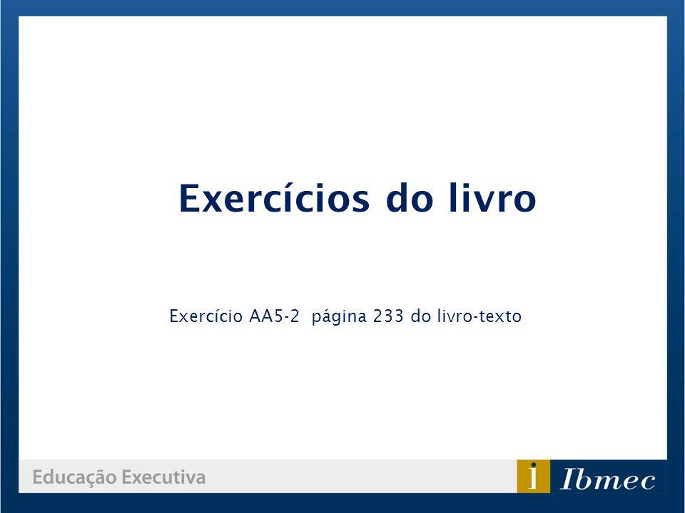 Exercícios do livro Exercício AA5-2 página 233 do livro-texto