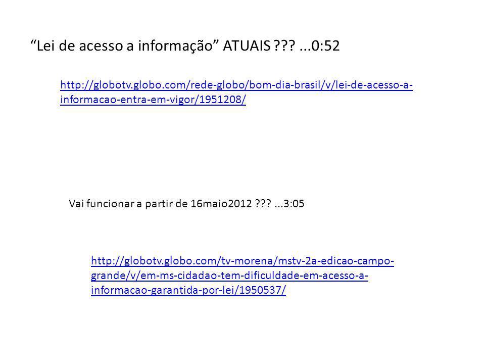 http://globotv.globo.com/tv-morena/mstv-2a-edicao-campo- grande/v/em-ms-cidadao-tem-dificuldade-em-acesso-a- informacao-garantida-por-lei/1950537/ htt