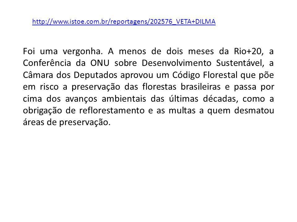 Foi uma vergonha. A menos de dois meses da Rio+20, a Conferência da ONU sobre Desenvolvimento Sustentável, a Câmara dos Deputados aprovou um Código Fl