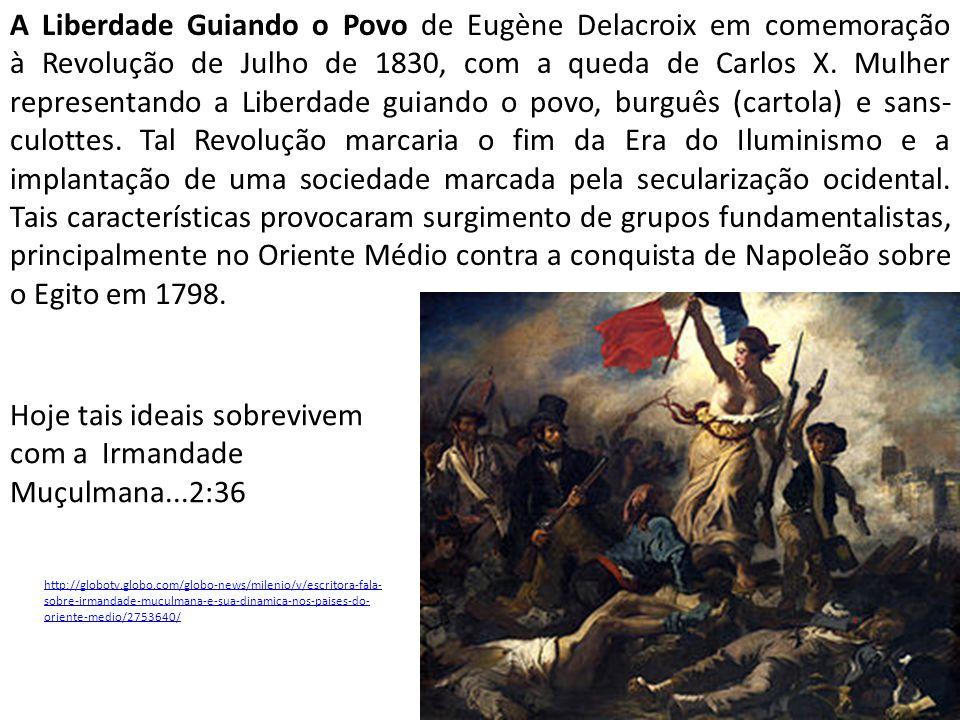 A Liberdade Guiando o Povo de Eugène Delacroix em comemoração à Revolução de Julho de 1830, com a queda de Carlos X. Mulher representando a Liberdade