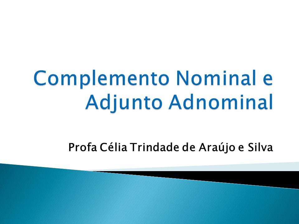 Profa Célia Trindade de Araújo e Silva