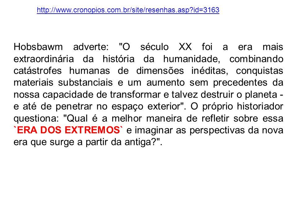 Hobsbawm adverte: