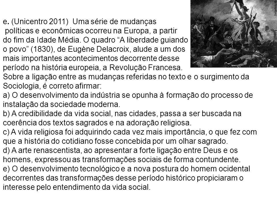 e. (Unicentro 2011) Uma série de mudanças políticas e econômicas ocorreu na Europa, a partir do fim da Idade Média. O quadro A liberdade guiando o pov