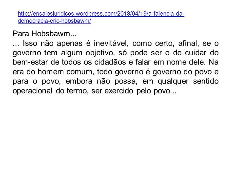 http://veja.abril.com.br/blog/reinaldo/geral/hobsbawm-a-inteligencia-a-servico-do- obscurantismo/ Hobsbawm não é consenso...
