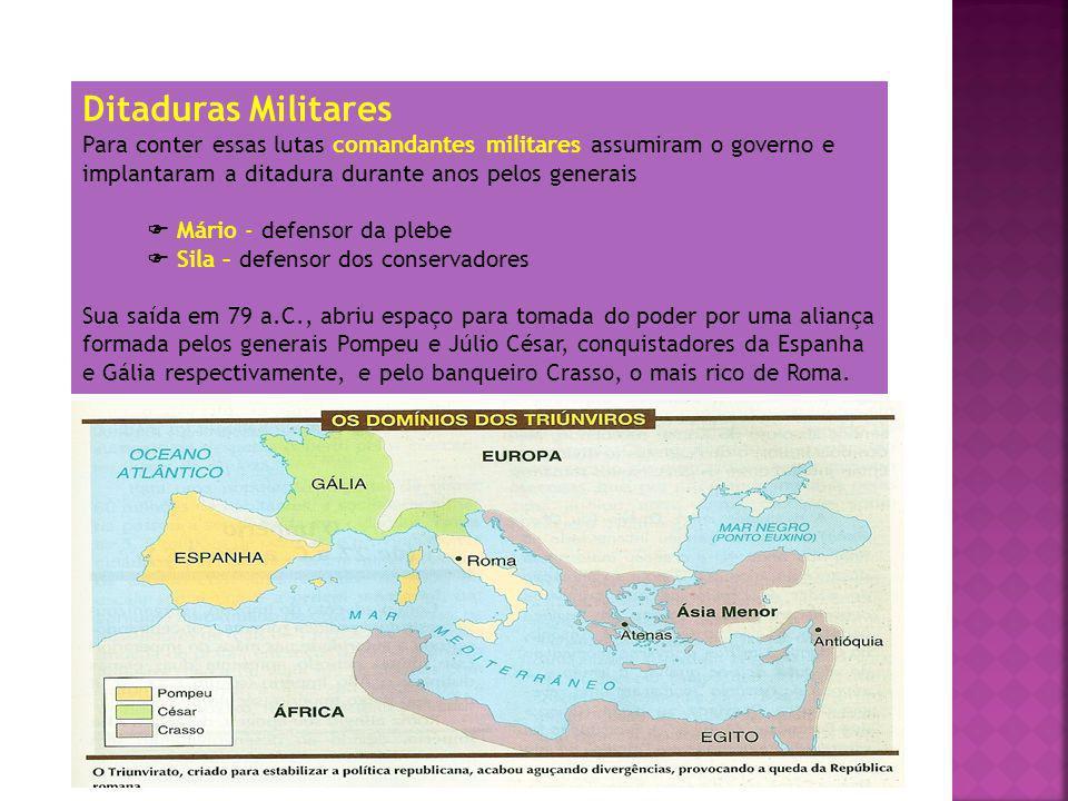 O Governo dos Triúnviros O Primeiro Triunvirato.Morte de Crasso – 53 a.C..