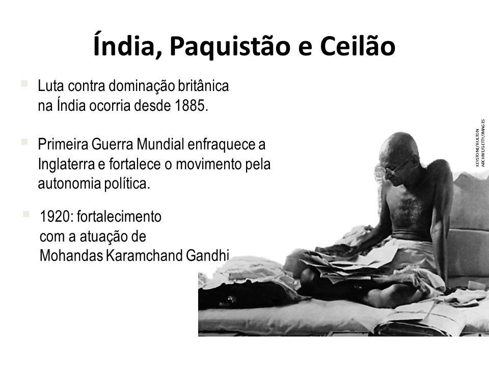 Índia, Paquistão e Ceilão Luta contra dominação britânica na Índia ocorria desde 1885.