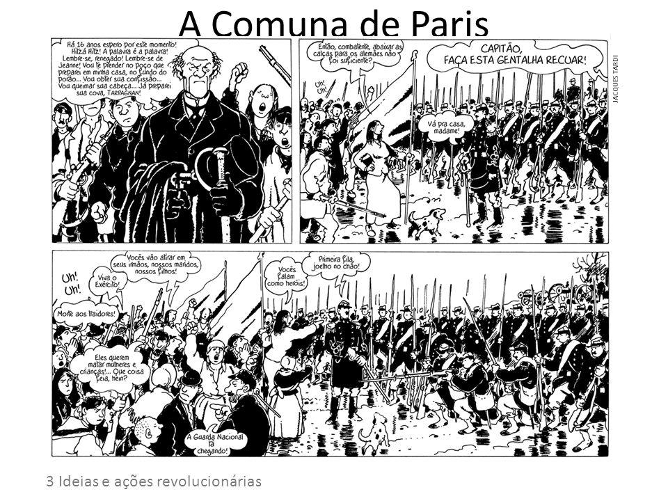 A Comuna de Paris 3 Ideias e ações revolucionárias JACQUES TARDI