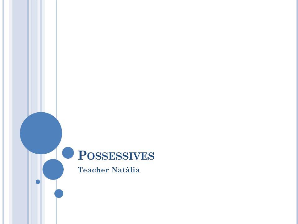 Pronomes Possessivos Adjetivos (Possessive Adjectives) Pronome Possessivos Substantivos (Possessive Pronouns) my ( meu, minha) mine [(o) meu, (a) minha] your (teu, tua, seu, sua) yours [(o) teu, (a) tua, (o) seu, (a) sua] his (dele) his [(o)/(a) dele] her (dela) hers [(o)/(a) dela] its [dele, dela (neutro)] its [(o)/(a) dele, (o)/(a) dela (neutro)] our (nosso, nossa) ours [(o) nosso, (a) nossa] your (vosso, vossa, seu, sua, de vocês) yours [(o) vosso, (a) vossa, (o) seu, (a) sua] their [deles, delas (neutro)] theirs [ (o)/(a) deles,
