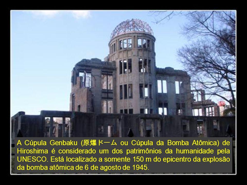 A Cúpula Genbaku ( ou Cúpula da Bomba Atômica) de Hiroshima é considerado um dos patrimônios da humanidade pela UNESCO. Está localizado a somente 150