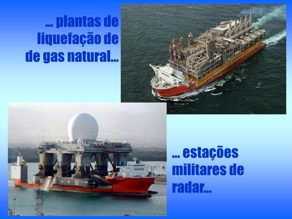 … plantas de liquefação de de gas natural… … estações militares de radar…