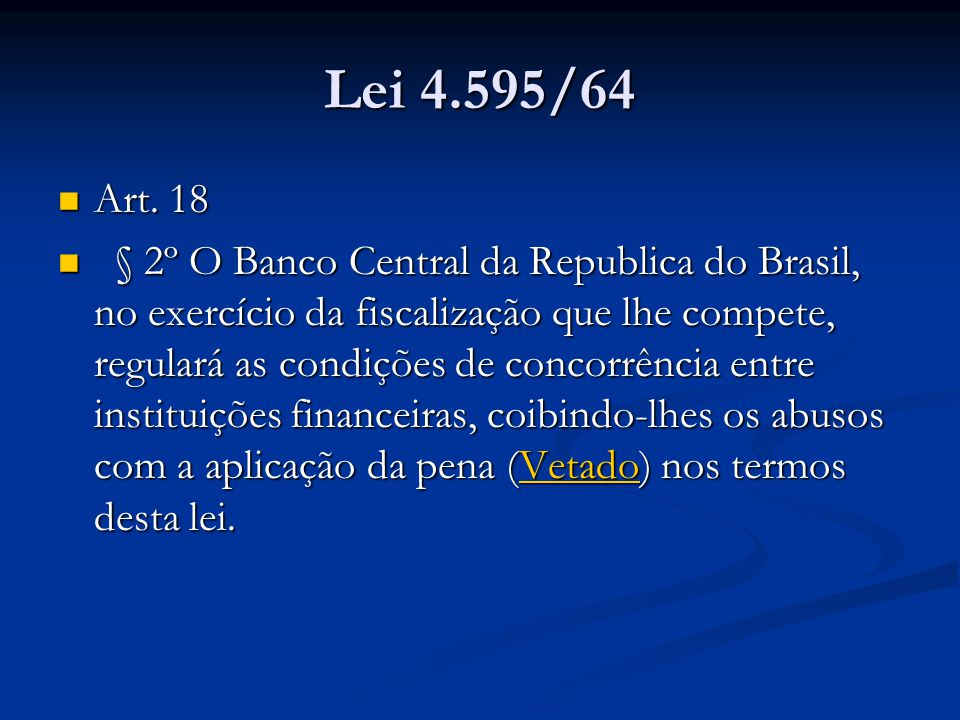 No entanto...The results are consistent with the view that Brazilian banks have some market power.