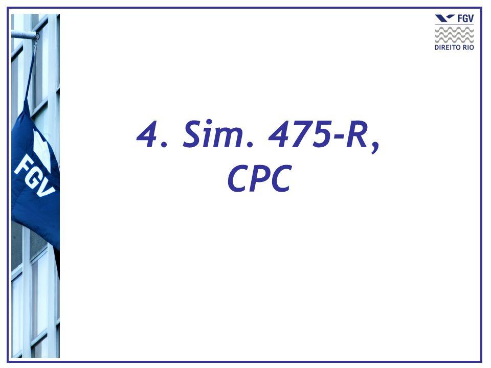 4. Sim. 475-R, CPC
