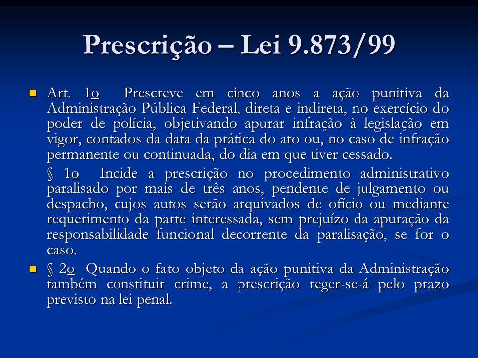 Prescrição – Lei 9.873/99 Art.