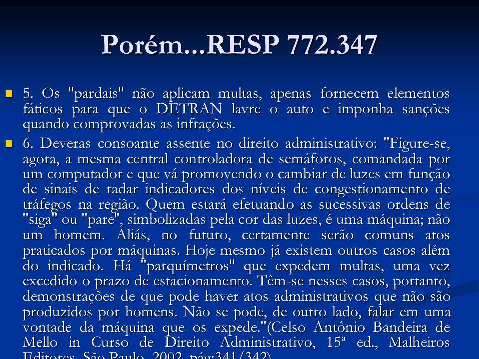 Porém...RESP 772.347 5.
