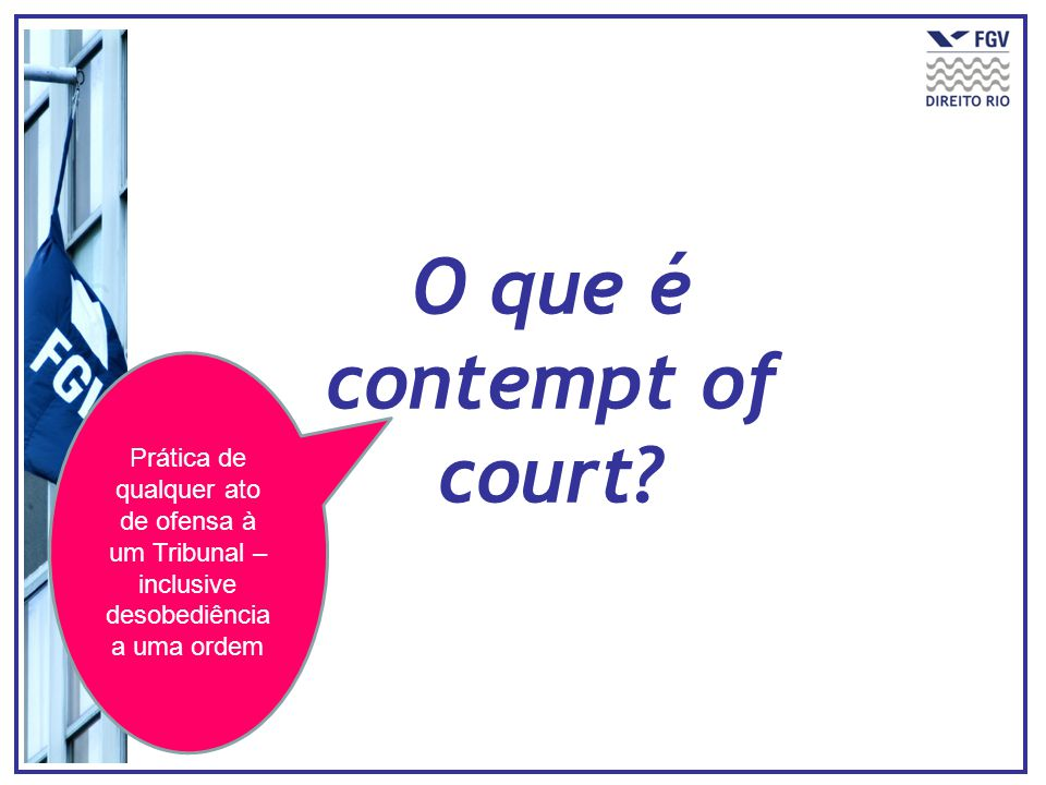 O que é contempt of court.