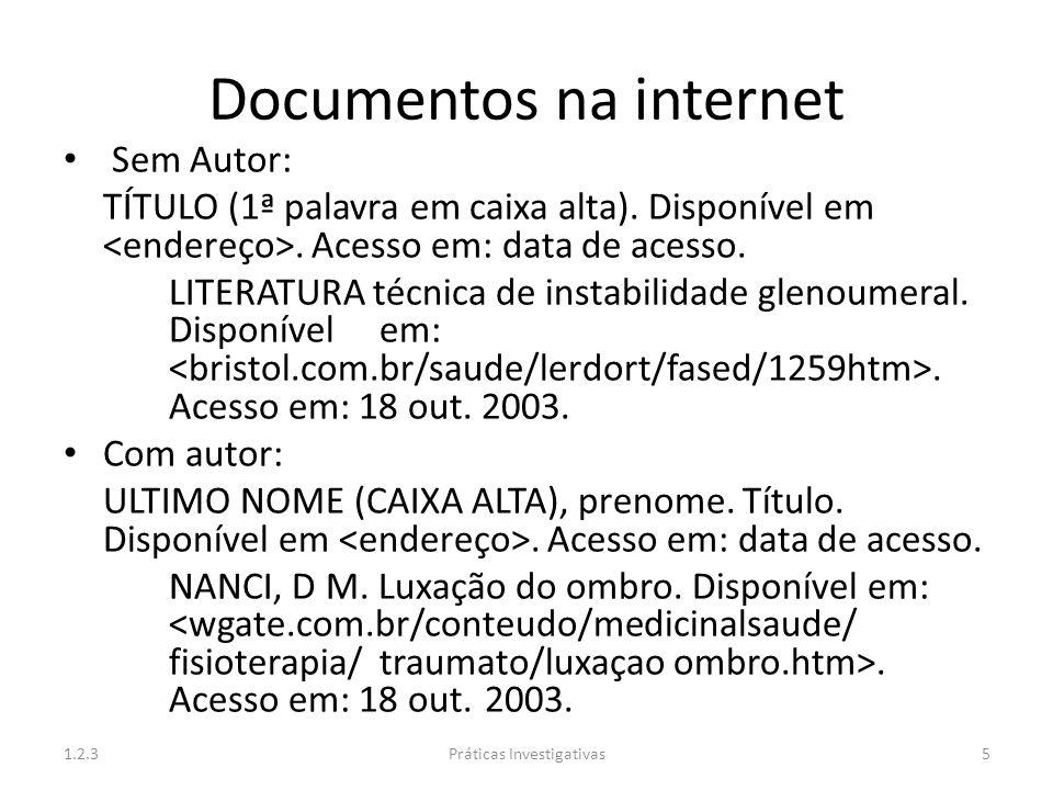 Documentos na internet Sem Autor: TÍTULO (1ª palavra em caixa alta). Disponível em. Acesso em: data de acesso. LITERATURA técnica de instabilidade gle