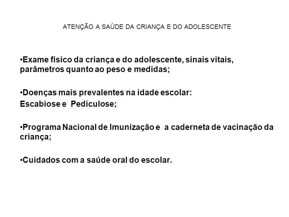ATENÇÃO A SAÚDE DA CRIANÇA E DO ADOLESCENTE PORTARIA Nº 1.602 DE 17 DE JULHO DE 2006.