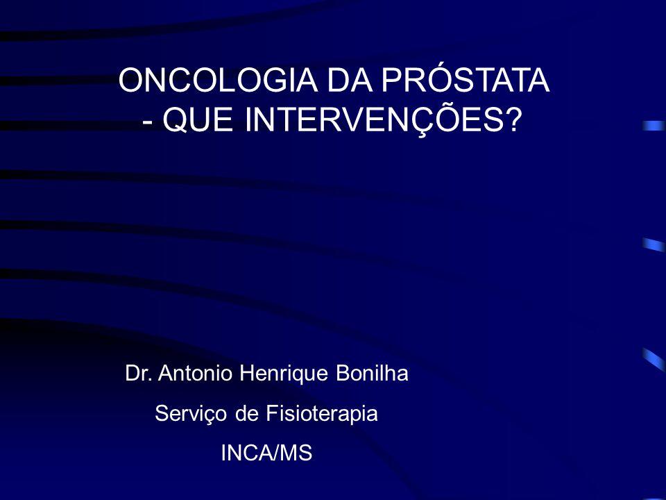 ONCOLOGIA DA PRÓSTATA - QUE INTERVENÇÕES.Dr.