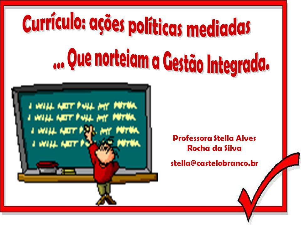 Professora Stella Alves Rocha da Silva stella@castelobranco.br