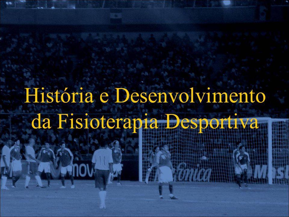 História e Desenvolvimento da Fisioterapia Desportiva