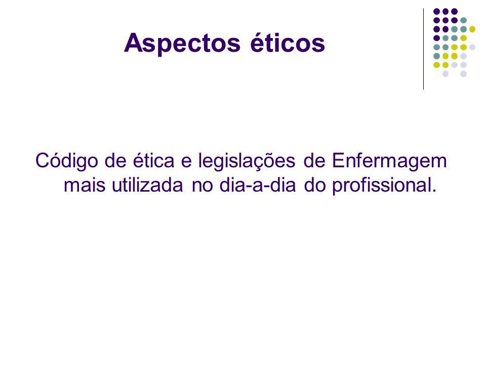 Código de ética e legislações de Enfermagem mais utilizada no dia-a-dia do profissional.