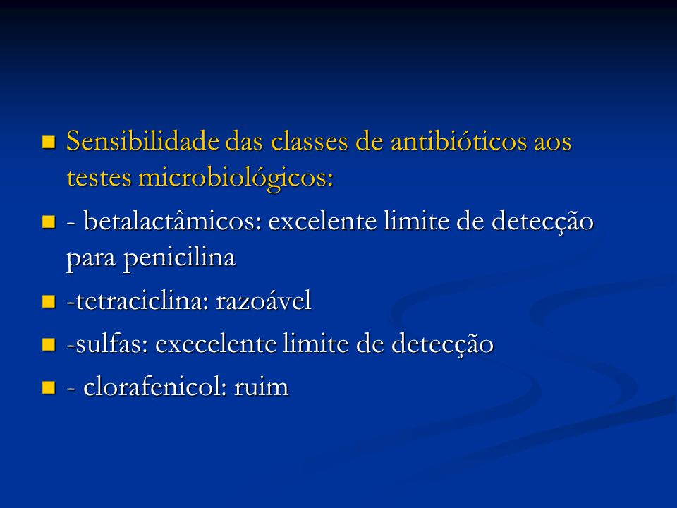 Sensibilidade das classes de antibióticos aos testes microbiológicos: Sensibilidade das classes de antibióticos aos testes microbiológicos: - betalact