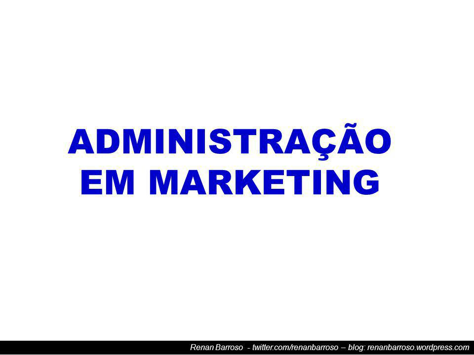 Renan Barroso - twitter.com/renanbarroso – blog: renanbarroso.wordpress.com CICLO DE VIDA DO PRODUTO Nem todos os produtos possuem o mesmo tipo de curva (em forma de S).