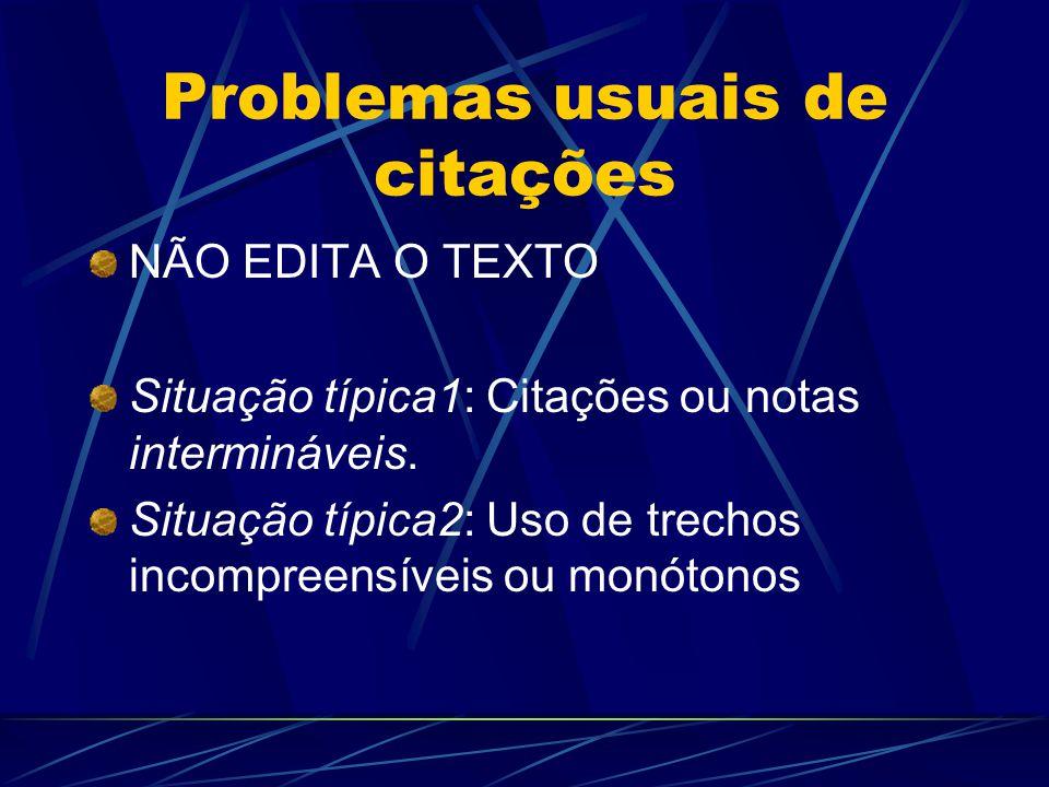 Problemas usuais de citações DELEGA À FALA/TEXTO DE ANOTAÇÃO DE CAMPO A INTERPRETAÇÃO DO AUTOR.