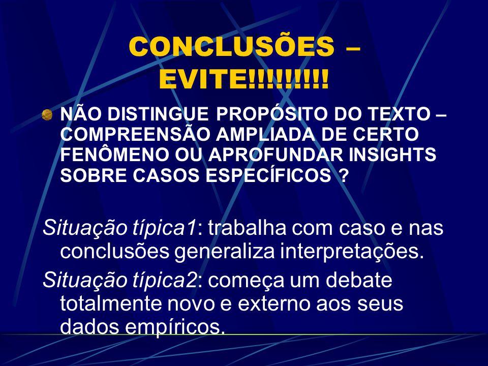 CONCLUSÕES – EVITE!!!!!!!!.