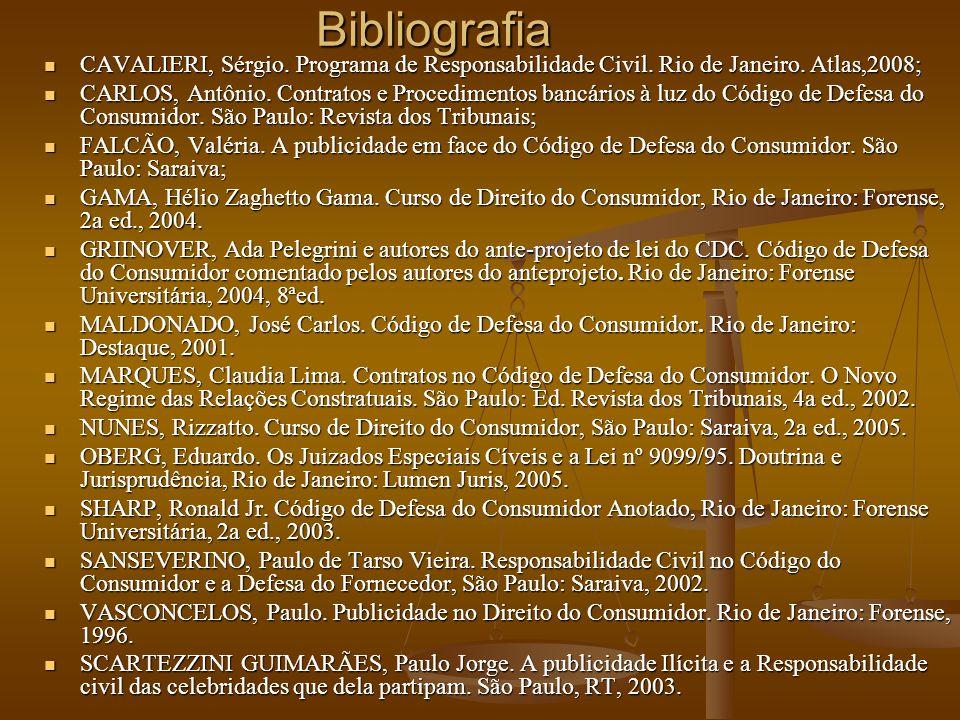 Bibliografia CAVALIERI, Sérgio.Programa de Responsabilidade Civil.