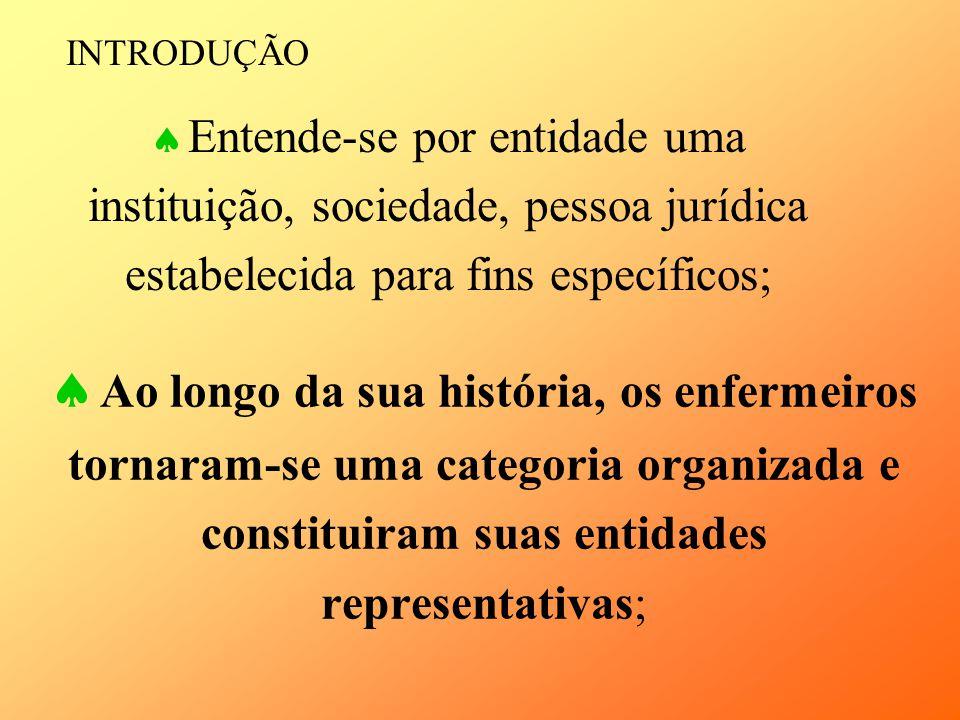 A ABEn Nacional tem sede em Brasília, possui 25 Seções e 27 Regionais – Núcleos A presidente da gestão 2005/2007 é a Enfª.