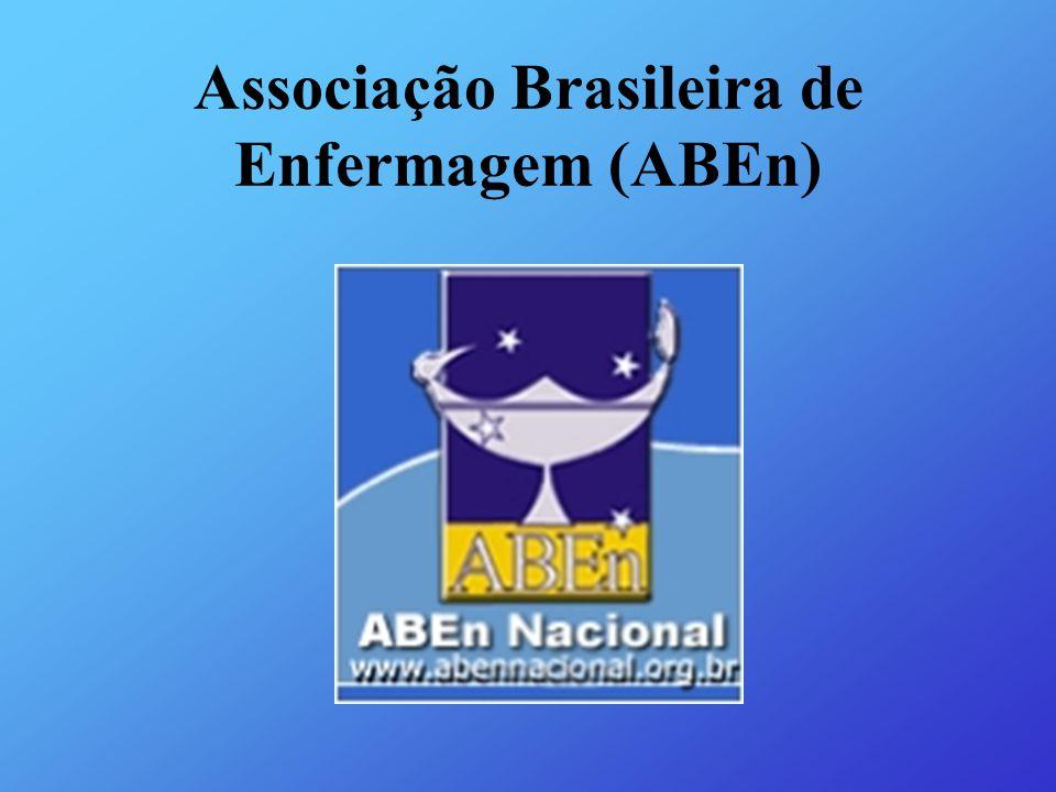 Algumas Seções: ABEn/RJ - www.abenrio.com.br ABEn/SP –www.abensp.org.br ABEn/SC – www aben-sc.org.br ABEn/Ba – www.abenbahia.org.br ABEn/MG – www.abenmg.org.br ABEn/CE – www.aben-ce.com.br ABEn Nacional – www.abennacional.org.br