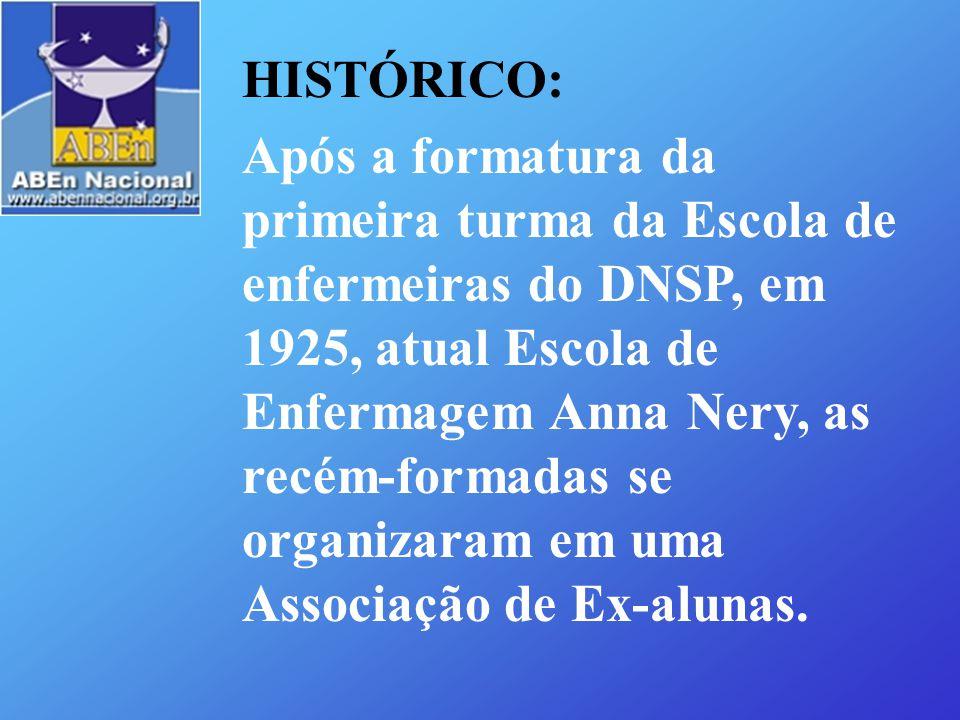 HISTÓRICO: Após a formatura da primeira turma da Escola de enfermeiras do DNSP, em 1925, atual Escola de Enfermagem Anna Nery, as recém-formadas se or