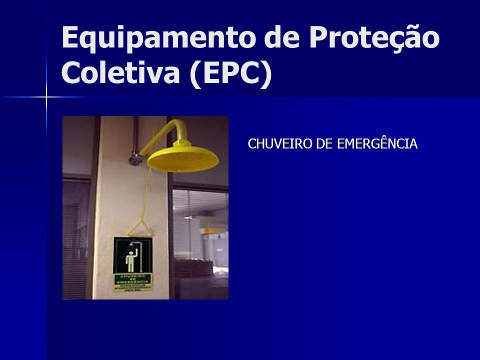 Equipamento de Proteção Coletiva (EPC) CHUVEIRO DE EMERGÊNCIA CHUVEIRO DE EMERGÊNCIA