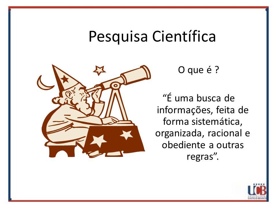 Pesquisa Científica O que é .