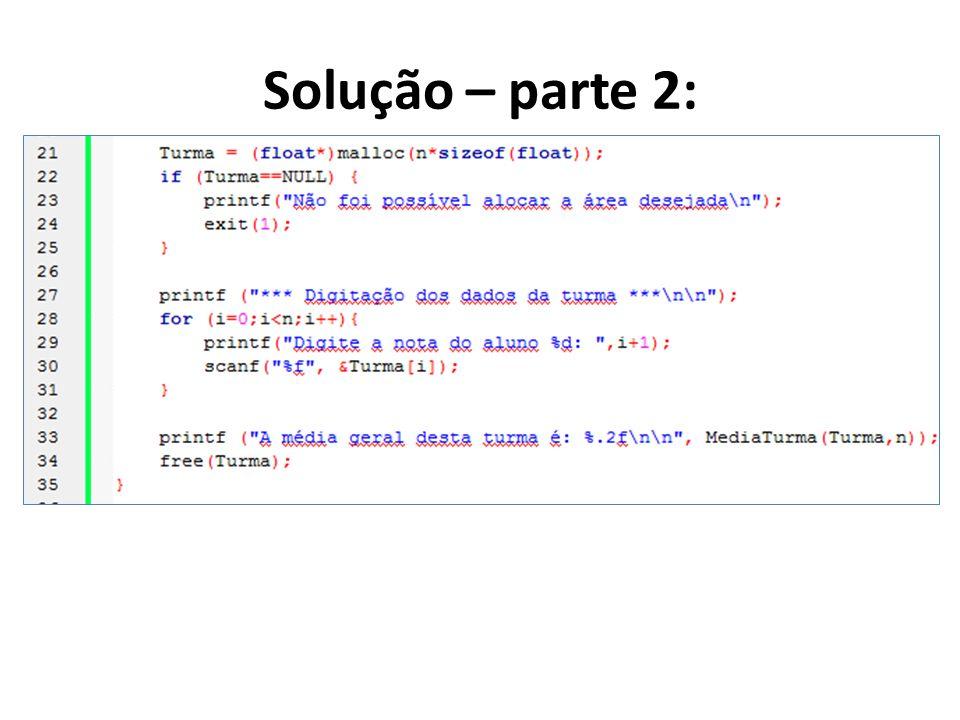 Solução – parte 2: