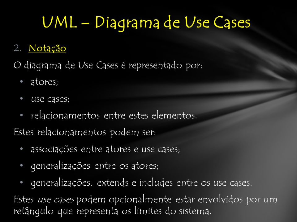 UML – Diagrama de Use Cases IV.Sistema